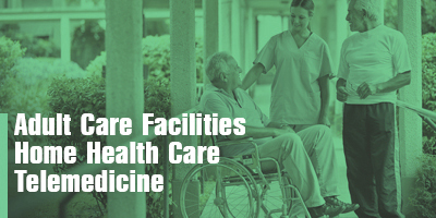Senior Care Facilities and Home Health Workers
