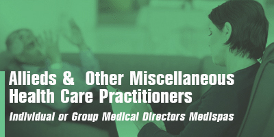 Allieds &  Other Miscellaneous  Health Care Practitioners  Individual or Group  Medical Directors  Medispas
